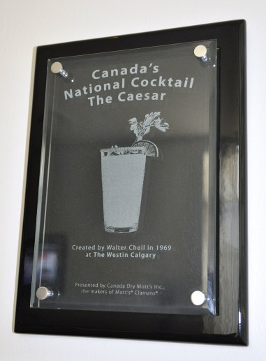 This plaque at the Calgary Westin commemorates Walter Chell inventing the Caesar there in 1969